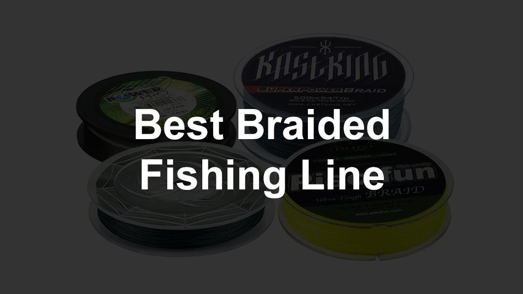 Unbreakable fishing line for Best braided fishing line saltwater