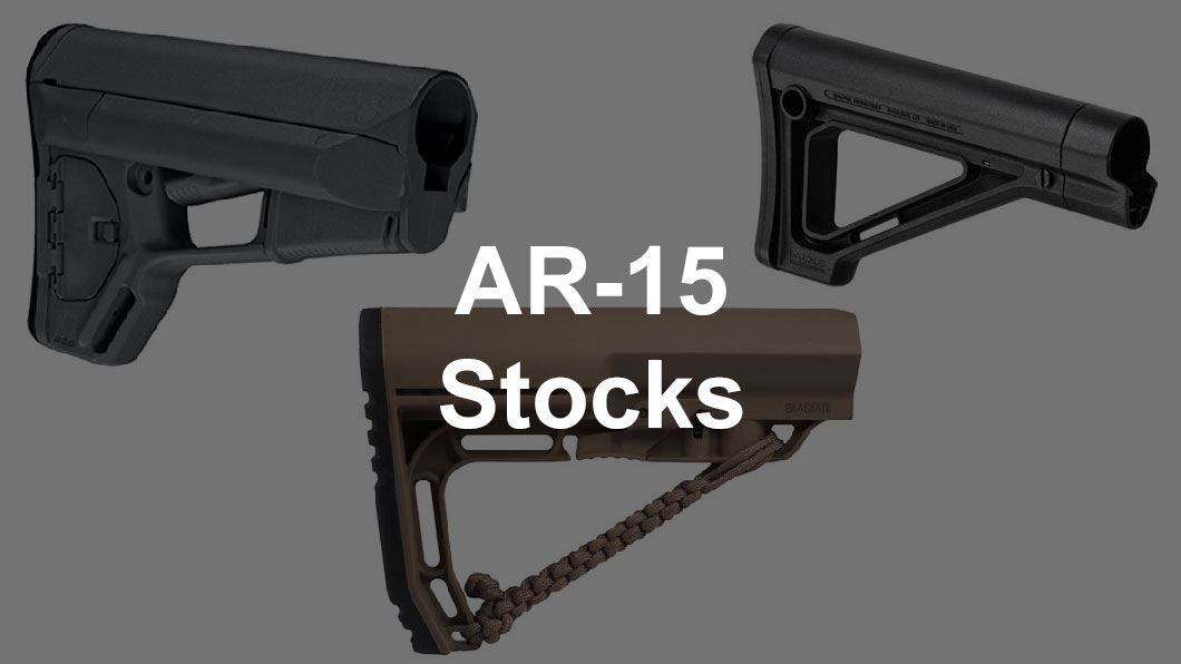 5 Best AR 15 Stocks - Picking The Right Upgrade